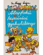 Alapfokú helyesírási gyakorlókönyv - Cs. Nagy Lajos