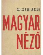 Magyar néző - Cs. Szabó László
