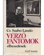 Vérző fantomok - Cs. Szabó László