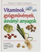 Vitaminok, gyógynövények, ásványi anyagok - Csaba Emese (főszerk), Benczédi Magda (szerk.), Nagy Erika