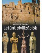 Letűnt civilizációk - Csaba Emese