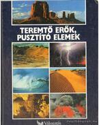 Teremtő erők, pusztító elemek - Csaba Emese