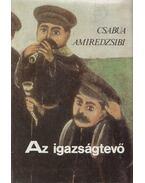 Az igazságtevő - Csabua Amiredzsibi