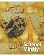 Schéner Mihály - Csák Ferenc