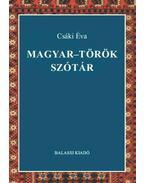 Magyar-török szótár - Csáki Éva