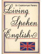 Living Spoken English - Csáktornyai Ferenc