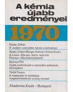 A kémia újabb eredményei 1970. 1-2. - Csákvári Béla