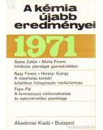 A kémia újabb eredményei 1971. 6. kötet - Csákvári Béla