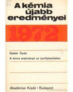 A kémia újabb eredményei 1972. 8. kötet - Csákvári Béla