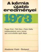 A kémia újabb eredményei 1973. 13.kötet - Csákvári Béla