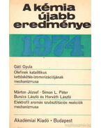 A kémia újabb eredményei 1974. 24. kötet - Csákvári Béla
