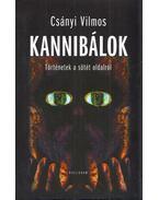 Kannibálok (dedikált) - Csányi Vilmos