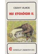 Kis etológia II. - Csányi Vilmos