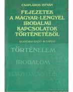 Fejezetek a magyar-lengyel irodalmi kapcsolatok történetéből - Csapláros István