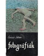 Fotográfiák - Császár István