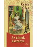 Az álmok asszonya - Csáth Géza