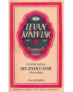 Muzsikusok (novellák) - Novellák - Csáth Géza