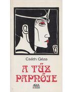 A tűz papnője (dedikált) - Csáth Géza, Urbán V. László (szerk.)