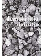 A demokrácia deficitje - Csefkó Ferenc, Horváth Csaba