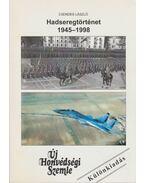 Hadseregtörténet 1945-1998 - Csendes László
