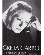 Greta Garbo - Csengery Judit