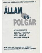 Állam és polgár - Csepeli György, Kéri László, Stumpf István