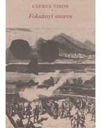Foksányi szoros - Cseres Tibor