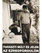 Paraszti múlt és jelen az ezredfordulón - Cseri Miklós, Kósa László, T. Bereczki Ibolya