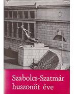 Szabolcs-Szatmár huszonöt éve - Cservenyák László, Margócsy József