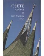 Csete György és Dulánszky Jenő (Dedikált) - Csete György