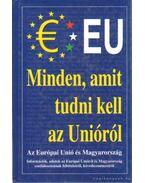 Minden, amit tudni kell az Unióról - Csiffáry Tamás