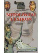 Mitológiai lexikon - Csiffáry Tamás