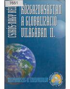 Közgazdaságtan a globalizáció világában II. - Csikós-Nagy Béla