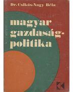 Magyar gazdaságpolitika - Csikós-Nagy Béla