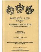 A Bartakovich-, Justh-, Rudnay-és Rudnyánszky-családok és részben azok rokonsága - Csizmadia János