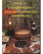 A vendég előtti étel- és italkészítés művészete - Csizmadia László