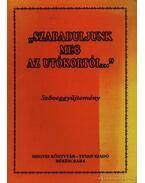 Szabaduljunk meg az utókortól... - Csobai László (szerk.), Kántor Zsolt