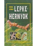 Lepkehernyók - Csóka György