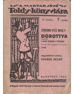 A Magyar Jövő Toldy Könyvtára 7. - Dorottya - Csokonai Vitéz Mihály