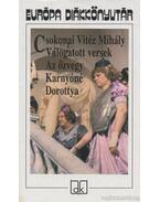 Válogatott versek / Az özvegy Karnyóné / Dorottya - Csokonai Vitéz Mihály