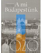 A mi Budapestünk 2020 - Csontos János, Lukovich Tamás