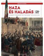 Hazaés haladás - Nemzeti ébredés és polgári átalakulás (1796-1914) - Csorba László