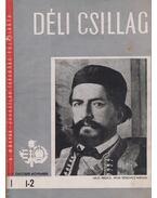 Déli Csillag 1947.október-november - 1948.december - Csuka Zoltán