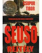 A Seuso-rejtély - Csupor Tibor