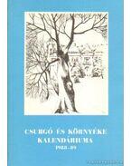 Csurgó és környéke kalendáriuma 1988-89