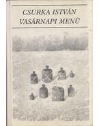 Vasárnapi menü (dedikált) - Csurka István