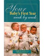 Your Baby's First Year - CURTIS, GLADE B,, Judith Schuler