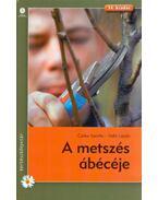 A metszés ábécéje - Czáka Sarolta, Valló László