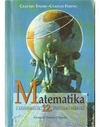 Matematika - Czapáry Endre, Gyapjas Ferenc