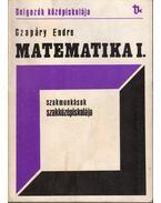 Matematika I. - Czapáry Endre
